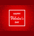 valentines day square white frame vector image vector image