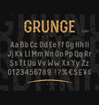 grunge font 001 vector image vector image