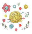 set for handmade ball of yarn and accessories for vector image vector image
