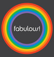 fabulous rainbow circle background template vector image vector image
