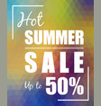 hot summer sale up to 50 over polygonal background vector image vector image