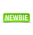 newbie green 3d realistic square isolated button vector image vector image