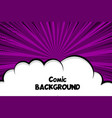 comic book cartoon cloud speech bubble for text vector image