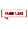 fraud alert sign fraud alert square speech bubble vector image vector image