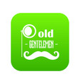 old gentlemen icon green vector image
