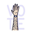 raised hand up and text to vote male hairy vector image