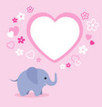 cute elephant with heart and empty text box vector image vector image