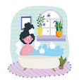 stay at home young woman relaxing in bathtub room vector image