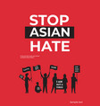 stop asian hate people silhouettes holding banners vector image vector image