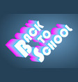 back to school vintage design vector image