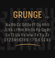 grunge font 002 vector image vector image