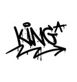 king graffiti tag vector image vector image