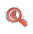 magnify glass with euro sign icon in comic style vector image vector image