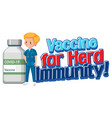vaccine for herd immunity font with a doctor vector image vector image