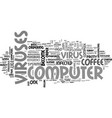 what is computer virus text word cloud concept vector image vector image