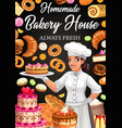 bakery house poster confectioner desserts vector image vector image