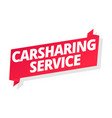 carsharing service car for rent word on red vector image