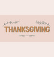 hand drawn happy thanksgiving vector image vector image