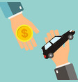 Car rental or sale concept hand holding car vector image