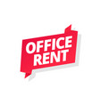office rent word on red ribbon headline red tape vector image vector image