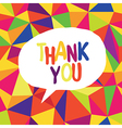 colorful triangles thank you vector image vector image