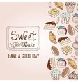 Background with cakes Decorative sketch vector image vector image