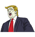 donald trump shouting portrait cartoon vector image vector image