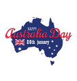 happy australia day 26 january festive with flag vector image vector image