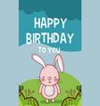 happy birthday to you bunny cartoon vector image vector image
