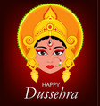 happy dussehra greeting card maa durga face for vector image vector image