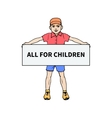 Little boy holding a poster for all children vector image vector image