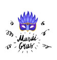 mardi gras hand drawn lettering and mask for vector image vector image