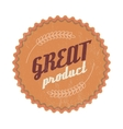 Great product brown label vintage style vector image vector image