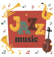 jazz musical instruments tools background jazzband vector image