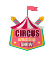 circus amazing show logo label isolated on white vector image vector image