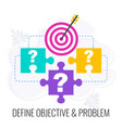 define objective and problem icon market research vector image vector image