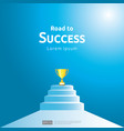 business concept with stair and trophy cup arrow vector image