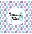 summer vibes design vector image vector image