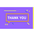 thank you in design banner template for vector image vector image