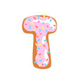 t letter in the shape of sweet glazed cookie vector image