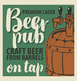 banner for beer on tap with a wooden barrel vector image vector image