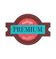 Premium quality label in vintage style vector image vector image