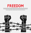 fighting for freedom concept hands clenched into vector image