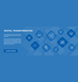 digital transformation banner 10 icons concept vector image vector image