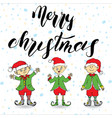 merry chistmas lettering hand drawn with elfs vector image