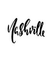 nashville usa typography dry brush lettering vector image vector image