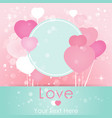 bright valentines day card with hearts balloons vector image