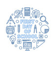 first day school round outline blue vector image vector image
