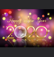 happy new year background with glass bauble vector image vector image