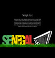 senegal and a soccer ball at the gate vector image